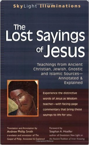 the lost sayings of jesus teachings from ancient christian jewish